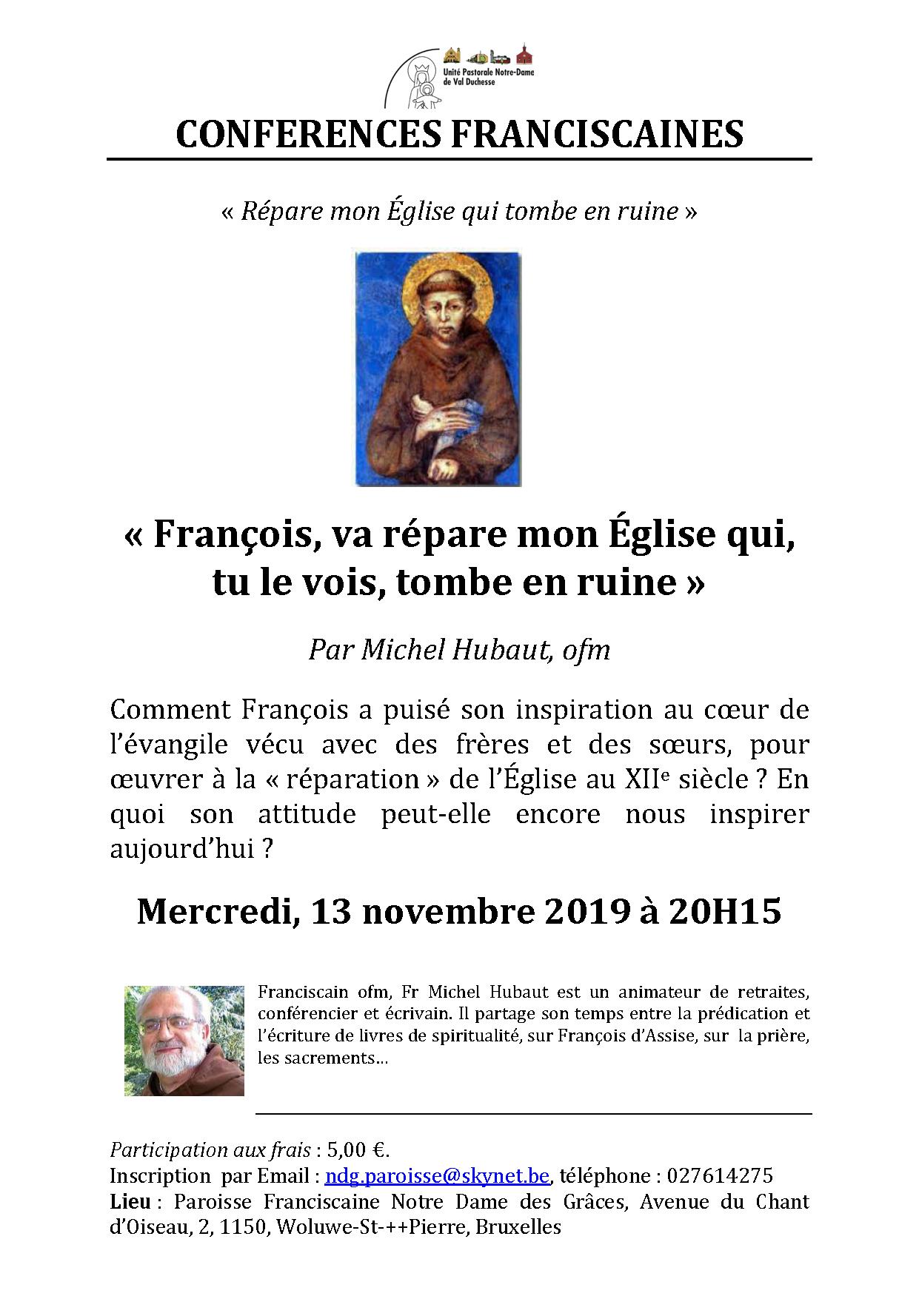 """Conférence franciscaine  : """"François, va et répare mon église qui, tu le vois, tombe en ruine"""" - la crisé médiévale de l'Eglise @ Notre-Dame des Grâces (cure)"""
