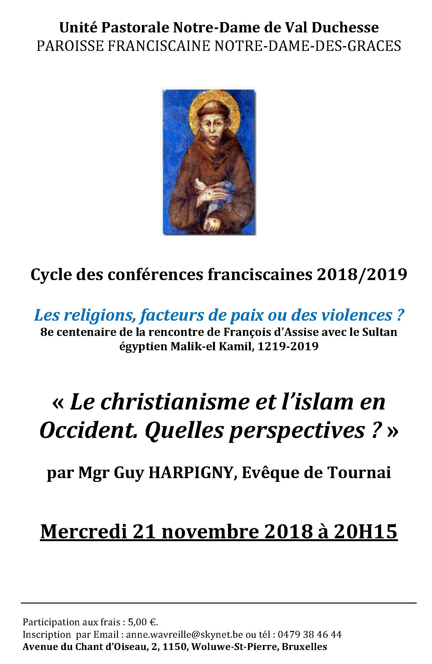 Conférence franciscaine : «Le christianisme et l'islam en Occident. Quelles perspectives? » par Mgr Guy Harpigny, Evêque de Tournai @ Notre-Dame des Grâces (cure)