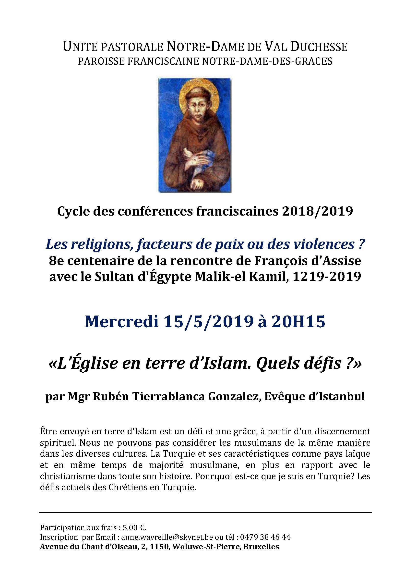 Conférence franciscaine : «L'Église en terre d'Islam. Quels défis ?»  par Mgr Ruben Tierrablanca Gonzales , Evêque d'Istanbul @ Notre-Dame des Grâces (cure)